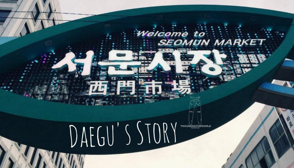 大邱西門市場 Daegu Seomun Night Market 대구서문시장